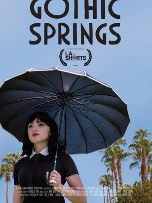 Gothic Springs - LA Short FIlms